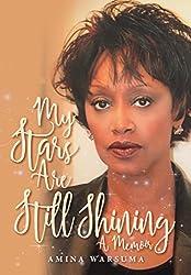 My Stars Are Still Shining: A Memoir