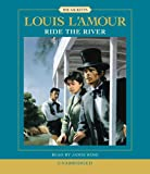 img - for Ride the River (Louis L'Amour) book / textbook / text book