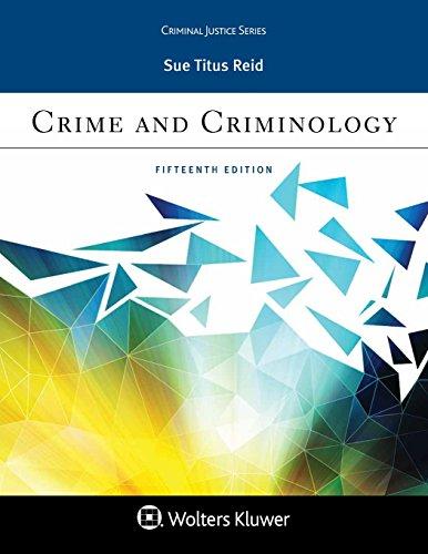 Crime and Criminology (Aspen Criminal Justice)