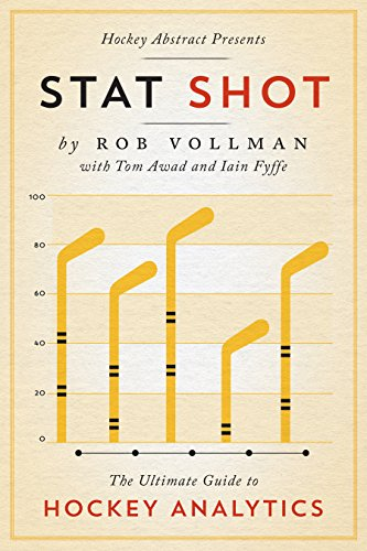 Download PDF Hockey Abstract Presents... Stat Shot - The Ultimate Guide to Hockey Analytics