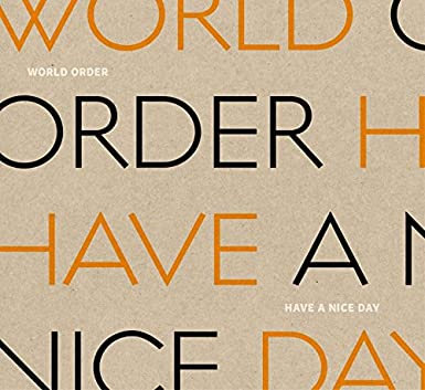 HAVE A NICE DAY (初回限定版)(Blu-ray+CD) DVD・ブルーレイ - WORLD ORDER