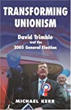 David Trimble and the UUP Election 2005, Michael Kerr, 0716533898