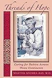 Threads of Hope, Martha A. Aas, 061584085X