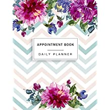 Appointment Book: Floral Watercolor, Appointment Book for Salons, Spas, Hair Stylist, Beauty, Appointment Book with Times Daily and Hourly Schedule Notebook, Salon Services, Calendar Agenda Planner, Appointment Diary (Appointment Book 15 Minute Increments) (Volume 3)