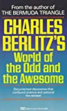 Charles Berlitz's World of the Odd and the Awesome, Charles Berlitz, 0449220133