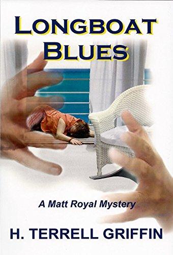 Longboat Blues (Matt Royal Mysteries Book - Terrell Terrell