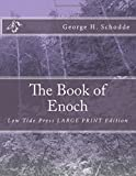 The Book of Enoch: Low Tide Press LARGE PRINT