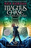 the hammer of thor bn exclusive edition magnus chase and the gods of asgard series 2