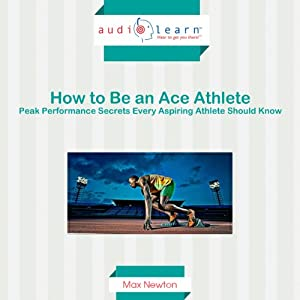 How to Be an Ace Athlete Audiobook
