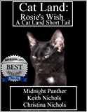 Cat Land: Rosie's Wish
