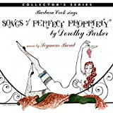 Songs of Perfect Propriety By Dorothy Parker