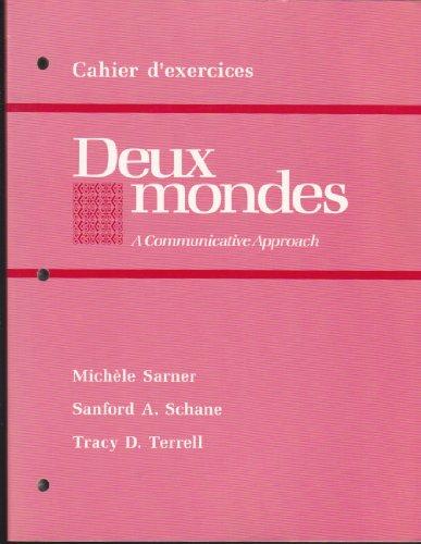 Deux Mondes Cahier D'Exercices A Communicative Approach
