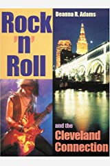 Rock 'N' Roll and the Cleveland Connection Paperback