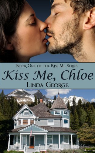Book: Kiss Me, Chloe by Linda George