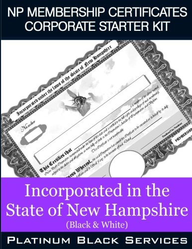 Download NP Membership Certificates Corporate Starter Kit: Incorporated in the State of New Hampshire (Black & White) pdf epub