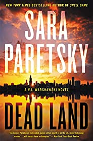 Dead Land (V.I. Warshawski Novels)