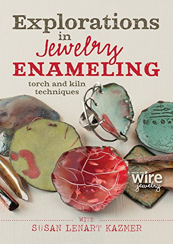 explorations-in-jewelry-enameling-torch-and-kiln-techniques