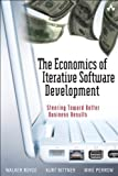 img - for The Economics of Iterative Software Development (paperback): Steering Toward Better Business Results by Walker Royce (2009-04-08) book / textbook / text book