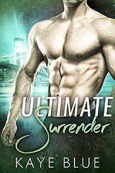 Ultimate Surrender by [Blue, Kaye]