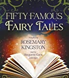 Fifty Famous Fairy Tales