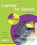 Laptops for Seniors in Easy Steps, Windows 8 Edition, Nick Vandome, 1840785799