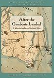 After the Gunboats Landed, George Benjamin West, 0984333940
