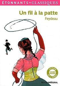 Un fil à la patte par Feydeau