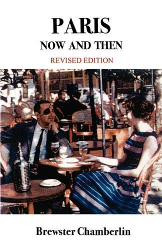 Paris Now and Then: Amazon.es: Chamberlin, Brewster: Libros en ...