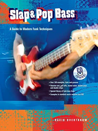 (Slap & Pop Bass: A Guide to Modern Funk Techniques, Book & CD)