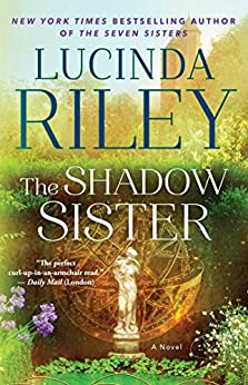 The Shadow Sister: Book Three (The Seven Sisters 3) by [Riley, Lucinda]