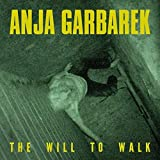 The Will To Walk