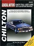 Chevrolet Full-Size Cars, 1979-1989, Nichols/Chilton Staff, 0801985315
