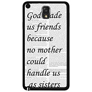 God Made Us Friends With Quote Hard Snap On Cell Phone Case Cover (Samsung Galaxy Note III 3 N9002)