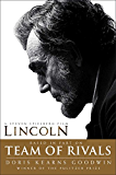 Team of Rivals: The Political Genius of Abraham Lincoln