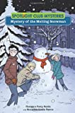 img - for Mystery of the Melting Snowman (Spotlight Club) book / textbook / text book