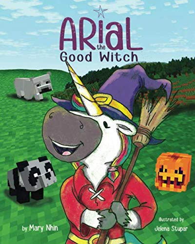 Arial, the Good Witch (UnicornPreneur) (Little Mouse On The Prairie)