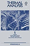 Thermal Analysis : Vol 1 Theory Instrumentation Applied Sciences Industrial Applications, WIEDEMANN, 3034867204