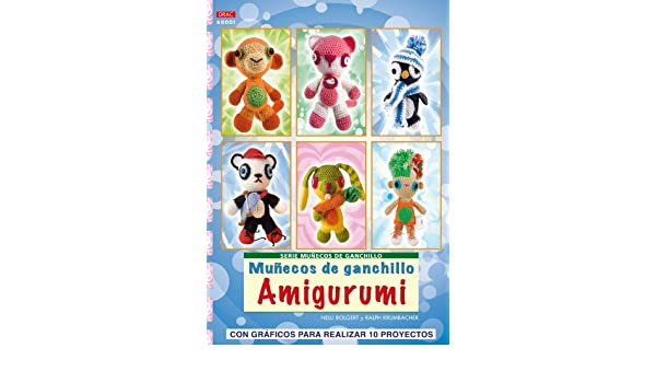 Amazon.com: Muñecos de ganchillo Amigurumi / Amigurumi crochet dolls: Con gráficos para realizar 10 proyectos / With Illustrated Instructions for 10 ...