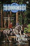 Melanie's Last Ride, Joanna Campbell, 0061065315