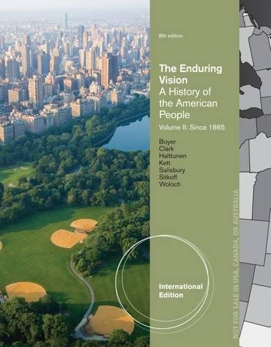 The The Enduring Vision: The Enduring Vision Since 1865 Volume II