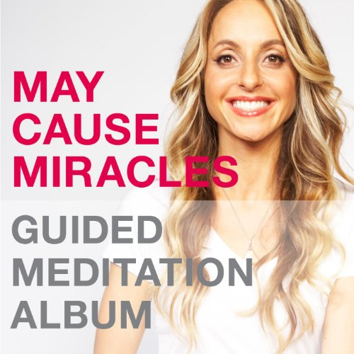 May Cause Miracles Meditation ...