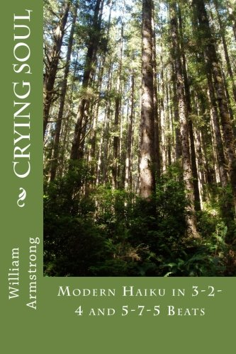 Crying Soul: Modern Haiku in 3-2-4 and 5-7-5 Beats