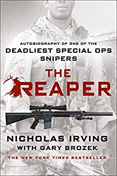 Amazon the reaper autobiography of one of the deadliest the reaper autobiography of one of the deadliest special ops snipers by irving fandeluxe Gallery