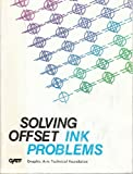 Solving Offset Ink Problems, Nelson R. Eldred, 0883620901