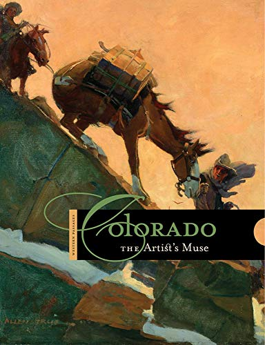 Colorado: The Artist's Muse (Western Passages)