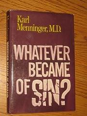 Whatever Became of Sin? av Karl Menninger