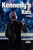 Kennedy's Kids, Richard Landerman, 0982798601