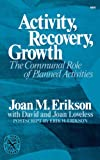 Activity, Recovery, Growth, J. M. Erikson, 039300886X