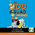 The Odd Squad: Zero Tolerance | Michael Fry