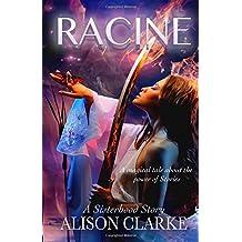 Racine: Book 2 of The Sisterhood Stories